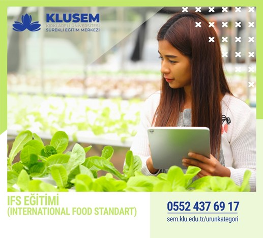 IFS  EĞİTİMİ (INTERNATIONAL FOOD STANDART)