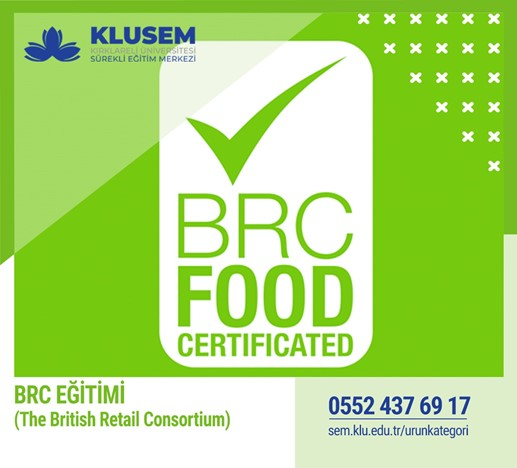 BRC  EĞİTİMİ (The British Retail Consortium)